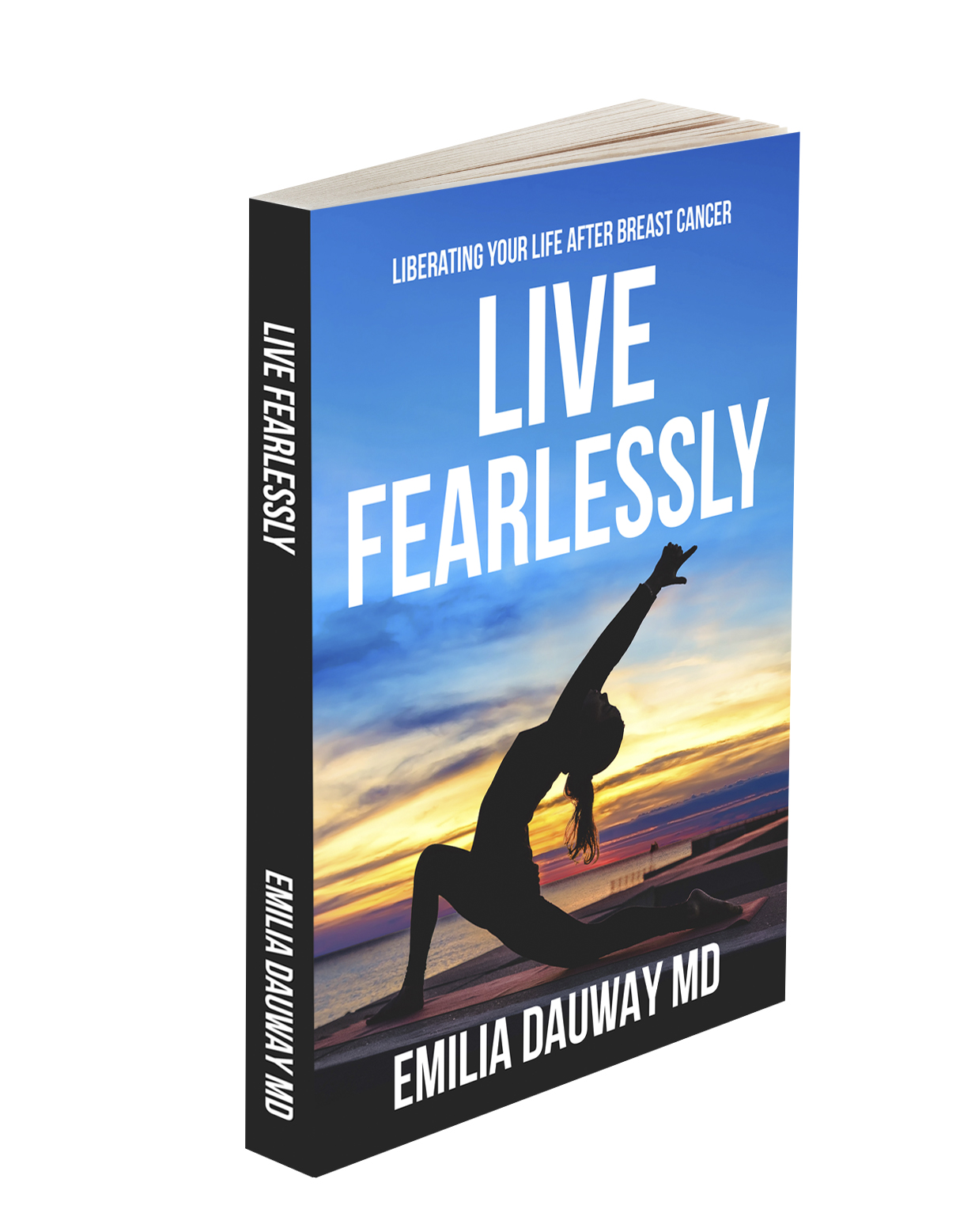 Live Fearlessly - Dr Emilia Dauway